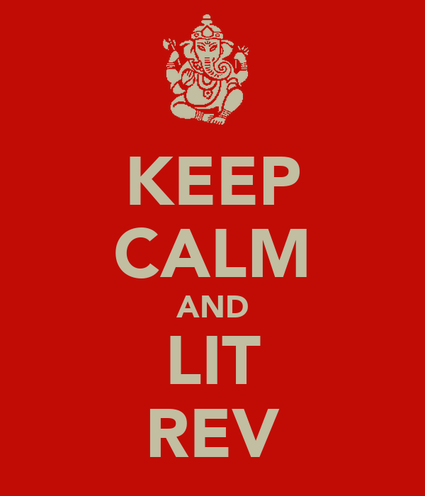 KEEP CALM AND LIT REV