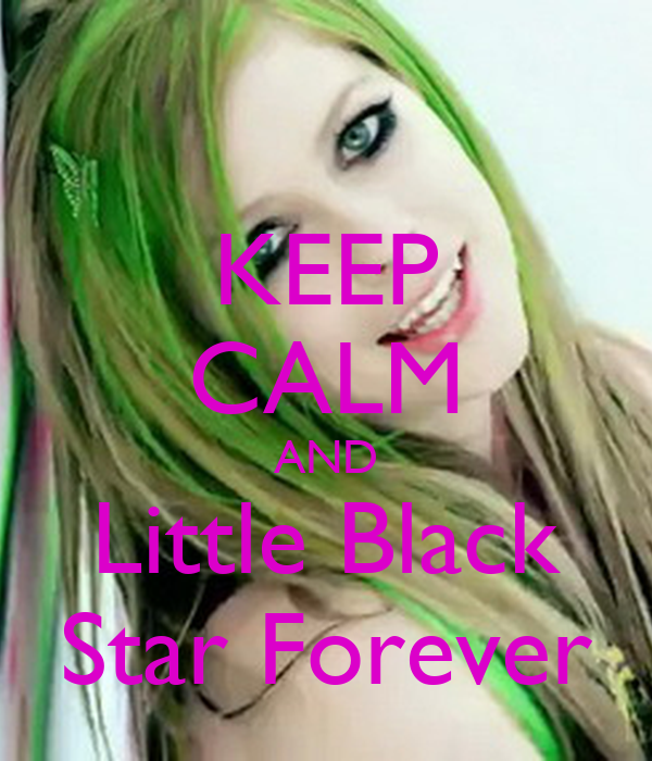 KEEP CALM AND Little Black Star Forever