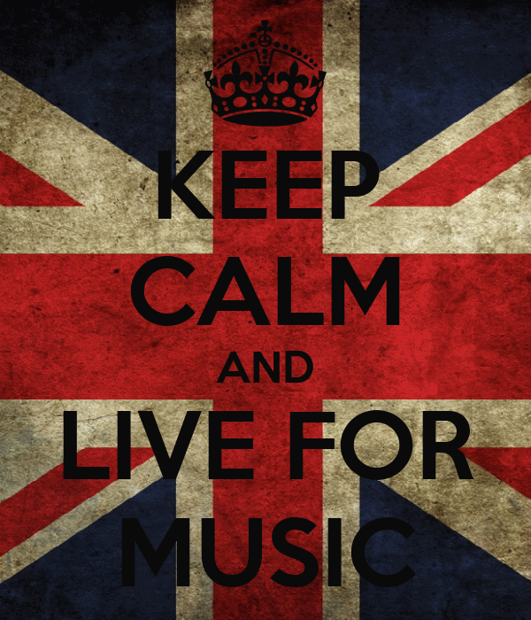 KEEP CALM AND LIVE FOR MUSIC
