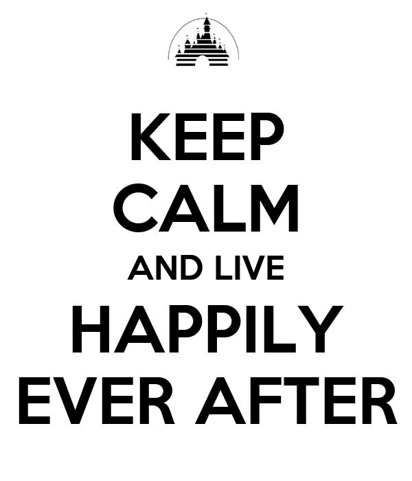 [Изображение: keep-calm-and-live-happily-ever-after-6.jpg]