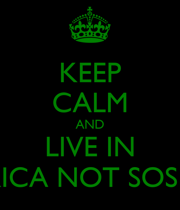KEEP CALM AND LIVE IN AMERICA NOT SOSHA AI