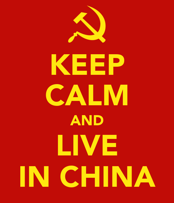 KEEP CALM AND LIVE IN CHINA