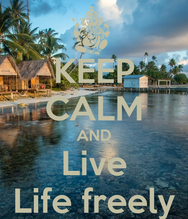how to live freely and happily
