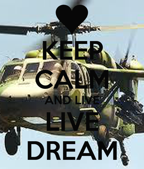 KEEP CALM AND LIVE LIVE DREAM