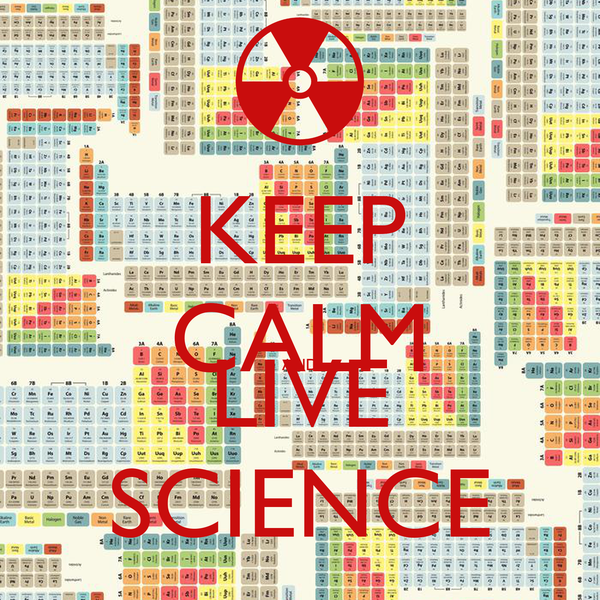 KEEP CALM AND LIVE SCIENCE