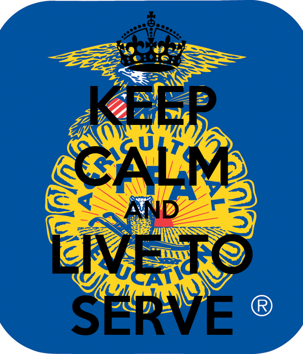 KEEP CALM AND LIVE TO SERVE