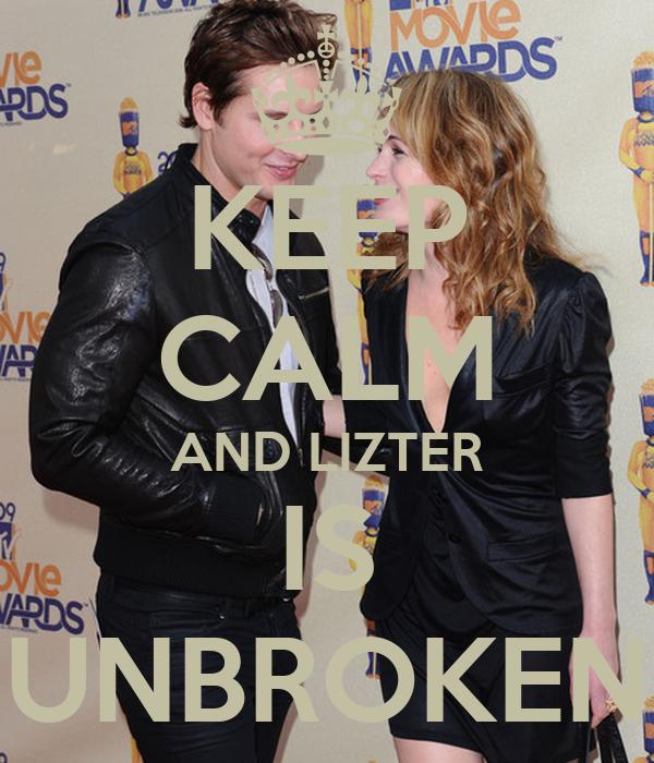 KEEP CALM AND LIZTER IS UNBROKEN