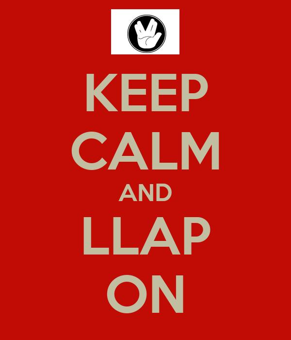 KEEP CALM AND LLAP ON Poster Stephanie Keep Calm O Matic