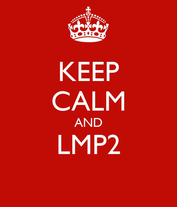 KEEP CALM AND LMP2