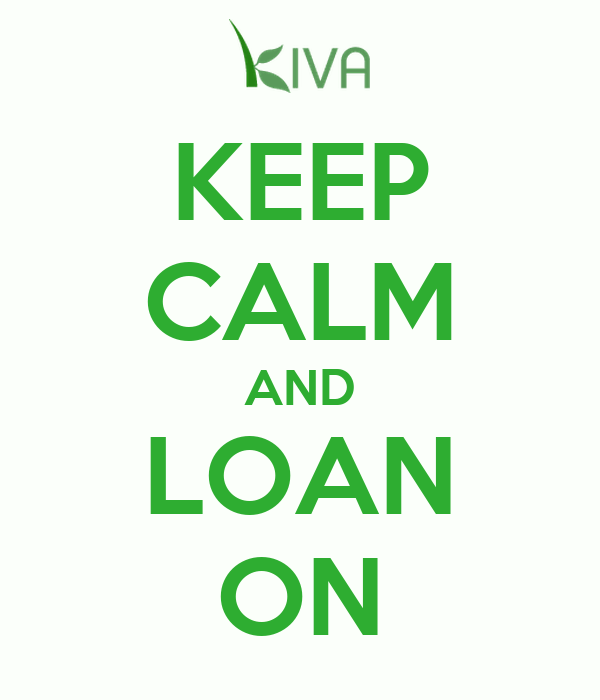 KEEP CALM AND LOAN ON