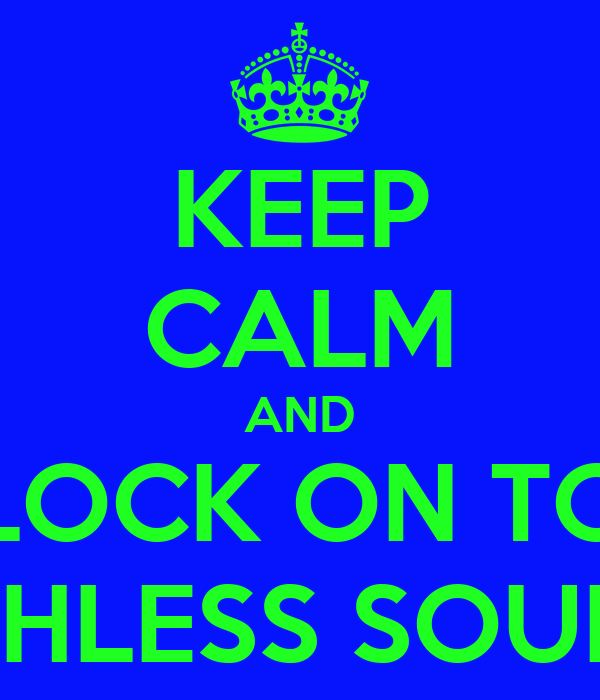 KEEP CALM AND LOCK ON TO RUTHLESS SOUNDZ