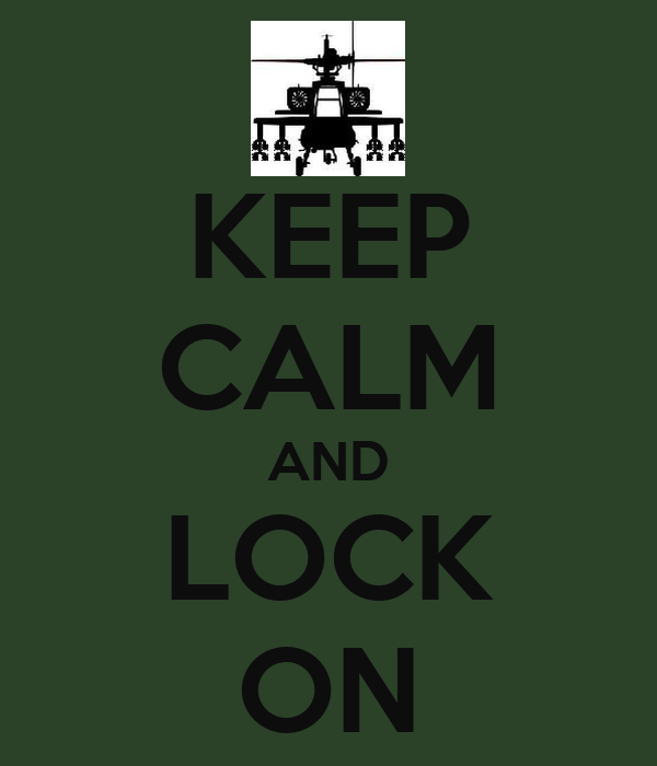 KEEP CALM AND LOCK ON