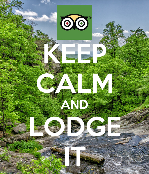 KEEP CALM AND LODGE IT