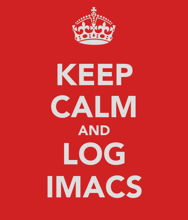 KEEP CALM AND LOG IMACS