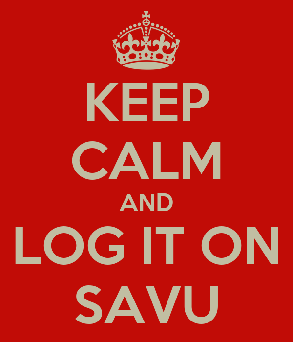 KEEP CALM AND LOG IT ON SAVU