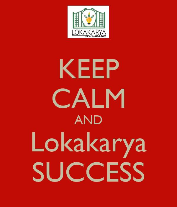 KEEP CALM AND Lokakarya SUCCESS