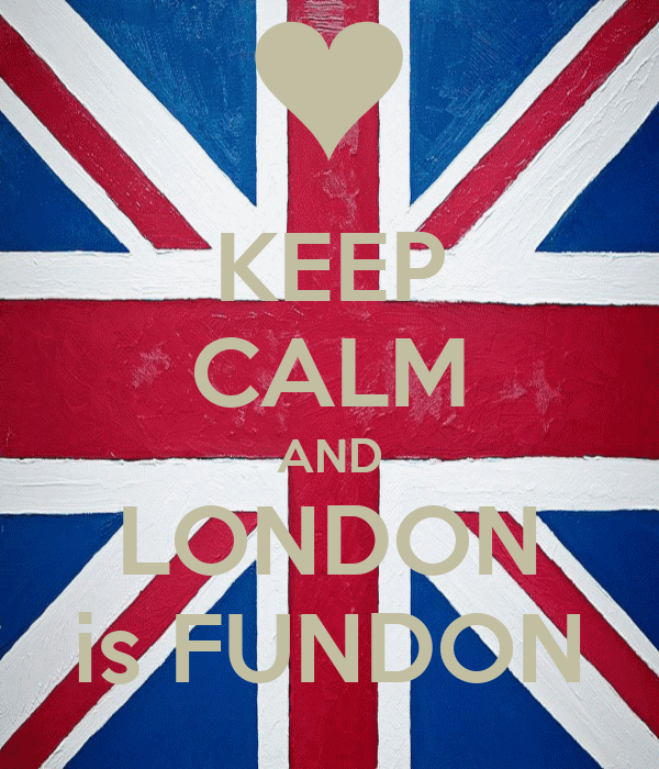 KEEP CALM AND LONDON is FUNDON