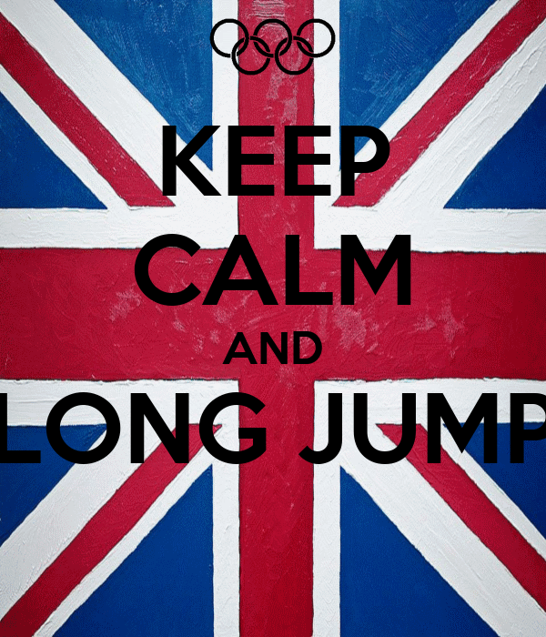 KEEP CALM AND LONG JUMP