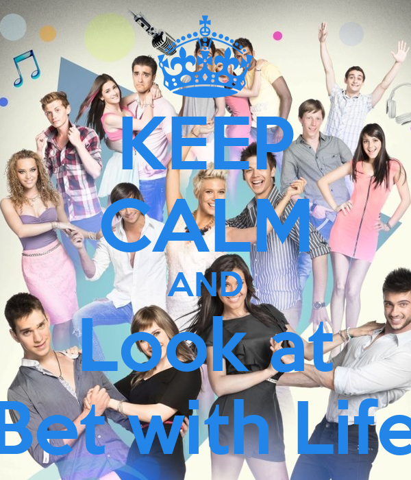 KEEP CALM AND Look at Bet with Life