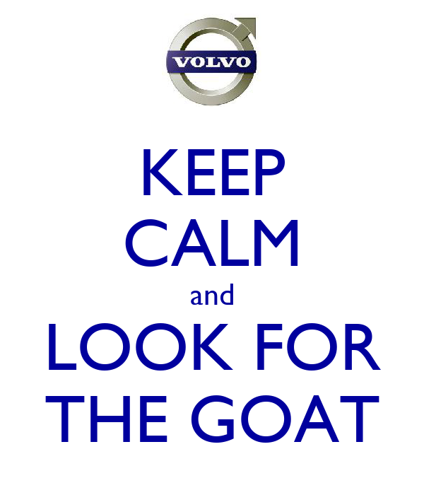 KEEP CALM and LOOK FOR THE GOAT