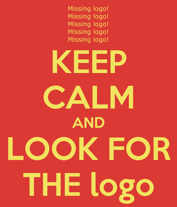 KEEP CALM AND LOOK FOR THE logo