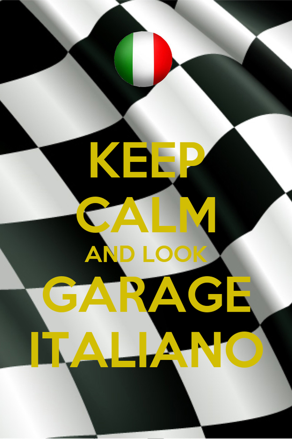 KEEP CALM AND LOOK GARAGE ITALIANO