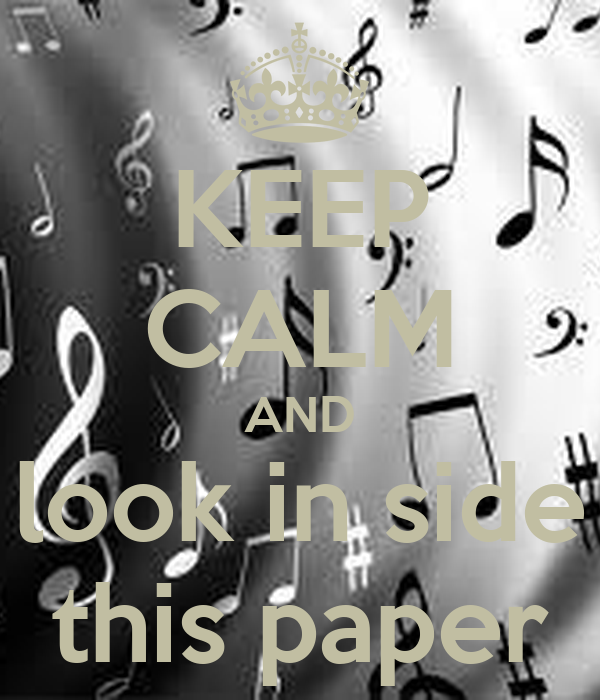KEEP CALM AND look in side this paper