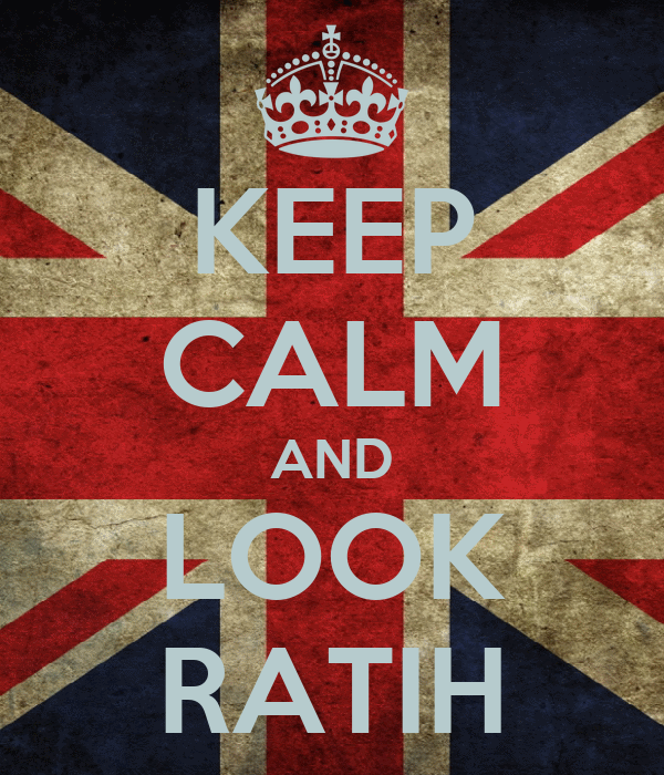KEEP CALM AND LOOK RATIH