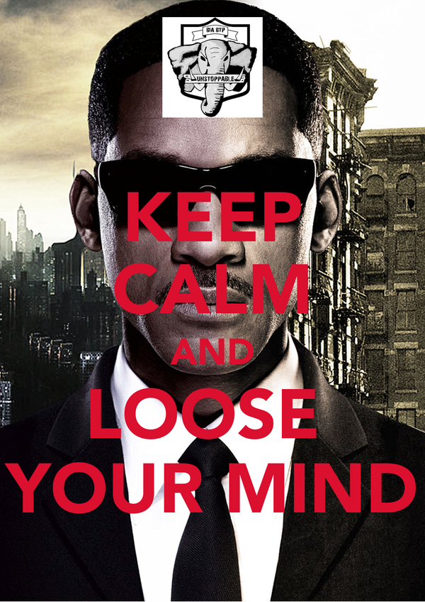 KEEP CALM AND LOOSE  YOUR MIND