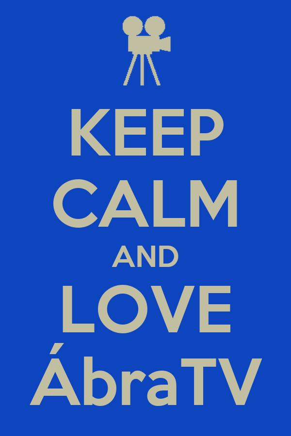 KEEP CALM AND LOVE ÁbraTV