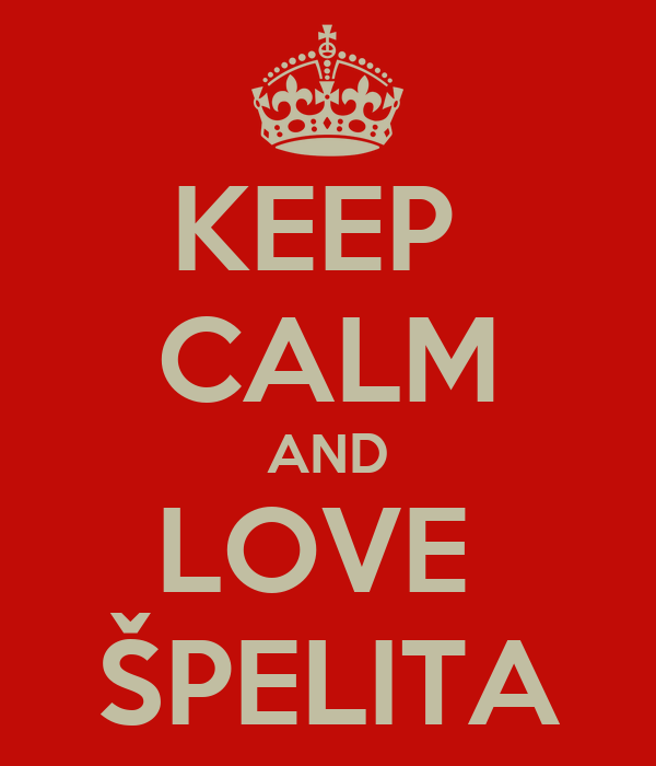 KEEP  CALM AND LOVE  ŠPELITA