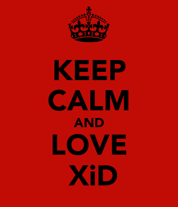 KEEP CALM AND LOVE ΑXiD