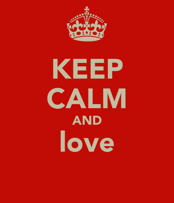 KEEP CALM AND love ЯƁƙ♡Ďαиα