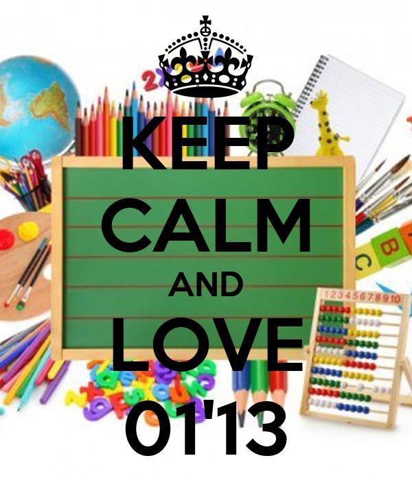 KEEP CALM AND LOVE 01'13
