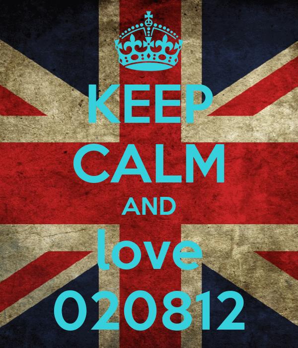 KEEP CALM AND love 020812
