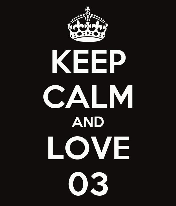 KEEP CALM AND LOVE 03