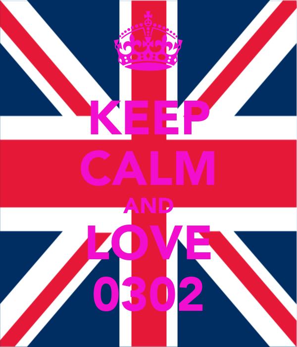 KEEP CALM AND LOVE 0302