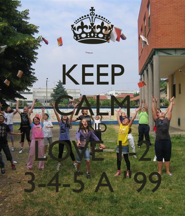 "KEEP CALM AND LOVE 1-2 3-4-5 A ""99"