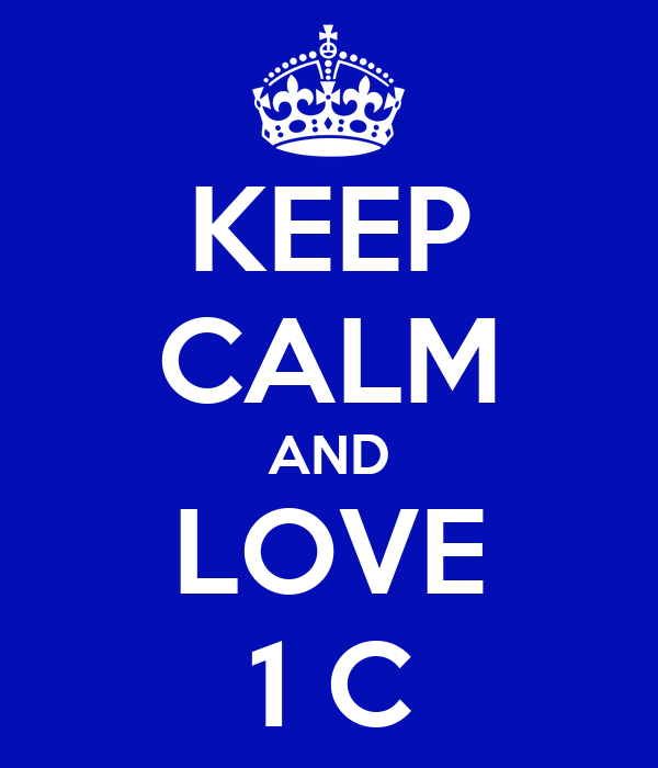 KEEP CALM AND LOVE 1 C