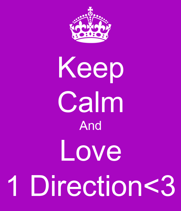 Keep Calm And Love 1 Direction<3