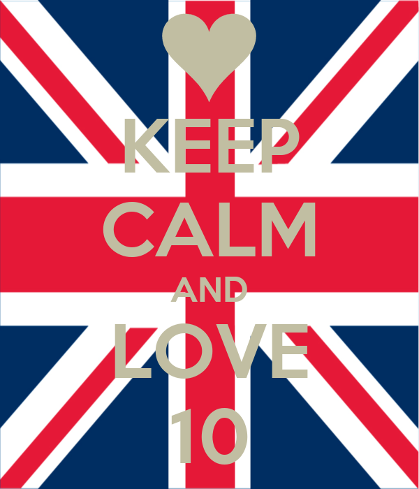 KEEP CALM AND LOVE 10