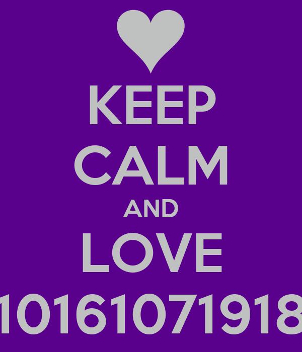 KEEP CALM AND LOVE 10161071918