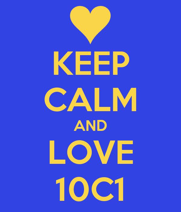 KEEP CALM AND LOVE 10C1
