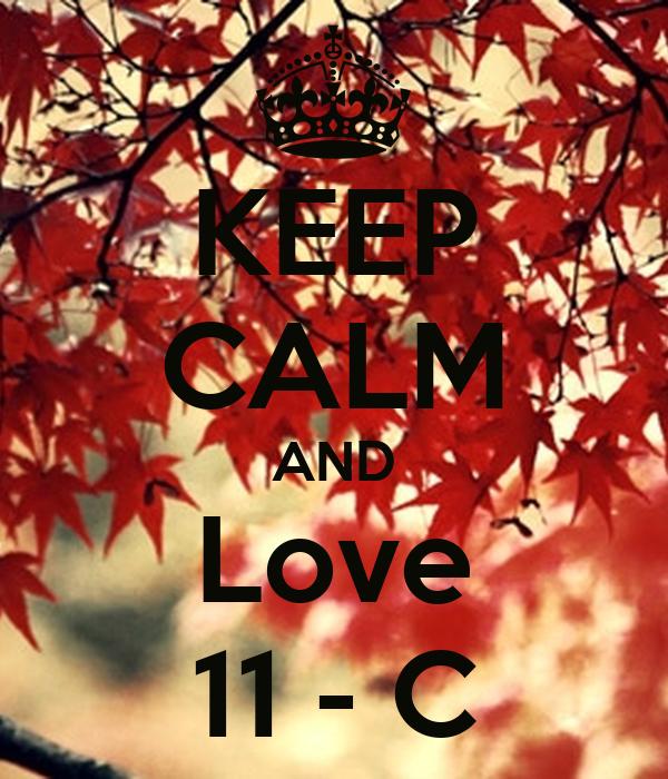 KEEP CALM AND Love 11 - C
