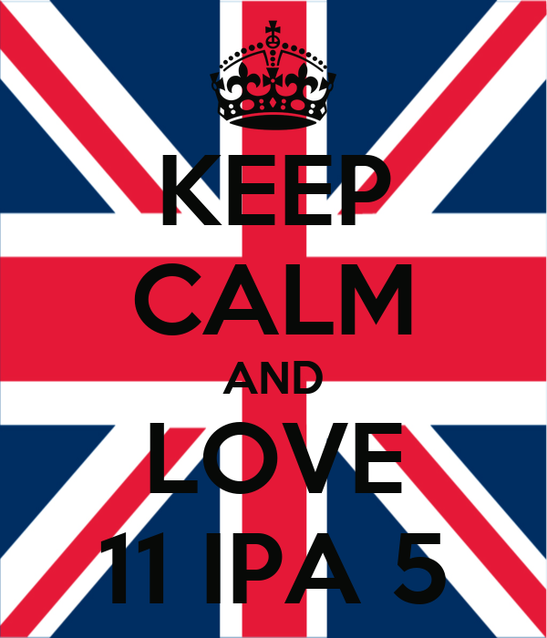 KEEP CALM AND LOVE 11 IPA 5