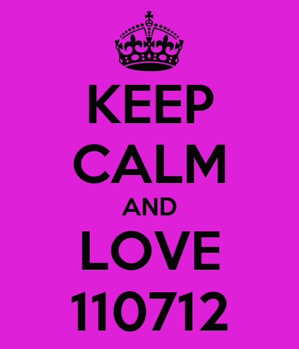 KEEP CALM AND LOVE 110712
