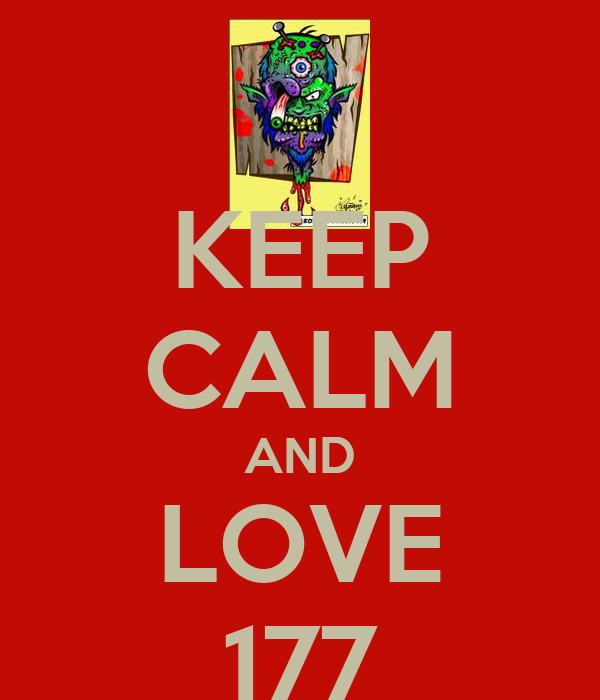 KEEP CALM AND LOVE 177