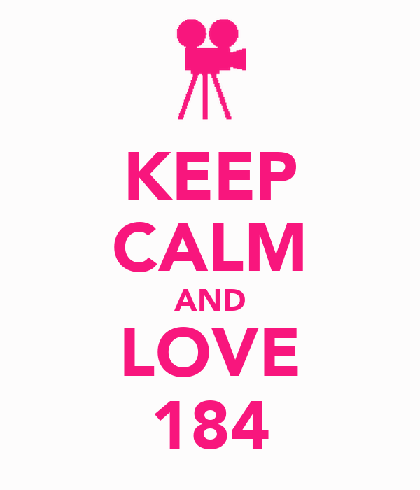 KEEP CALM AND LOVE 184