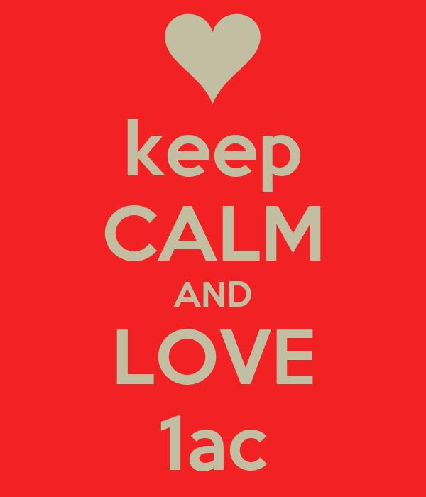 keep CALM AND LOVE 1ac