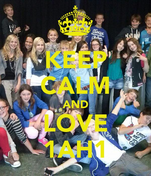 KEEP CALM AND LOVE 1AH1